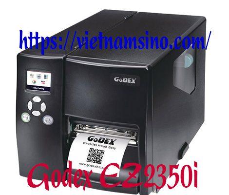 Máy Godex EZ2350i giá rẻ, uy tín, chất lượng