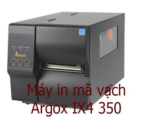 Argox IX4-350 giá rẻ, chất lượng, bao test