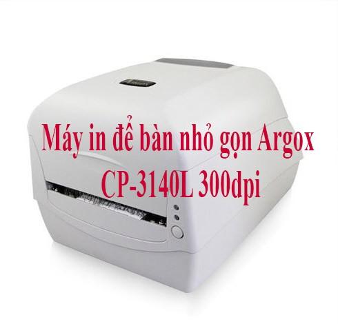 Máy in để bàn nhỏ gọn Argox CP-3140L 300dpi